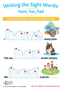 Writing the Sight Words: Have, Has, Had