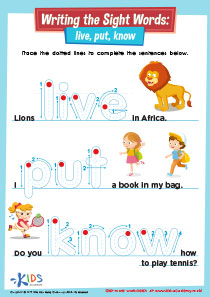 Writing the Sight Words: Live, Put, Know